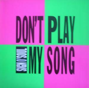 Sign O'Soul: Don't Play My Song - Cover