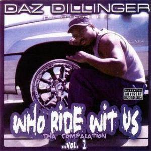 Cover - Daz Dillinger: Who Ride Wit Us Vol. 2