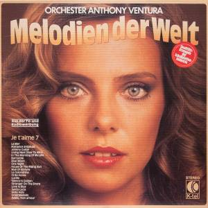 Cover - Orchester Anthony Ventura: Je T'aime 7 - Melodien Der Welt