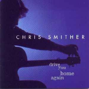 Cover - Chris Smither: Drive You Home Again