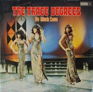 Cover - Three Degrees, The: So Much Love