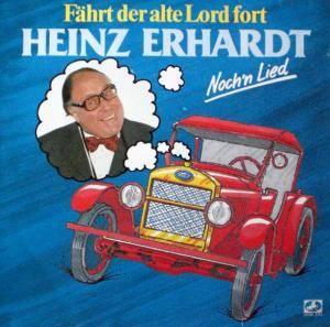 Heinz Erhardt F Hrt Der Alte Lord Fort Noch 39 N Lied Lp