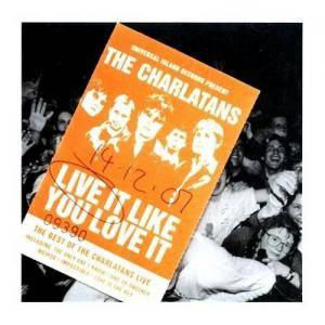 The Charlatans: Live It Like You Love It - Cover