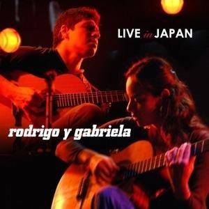 Rodrigo Y Gabriela: Live In Japan - Cover
