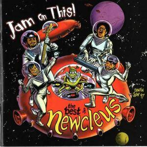 Newcleus: Jam On This! - The Best Of Newcleus - Cover