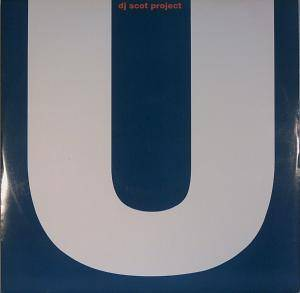 Cover - DJ Scot Project: U