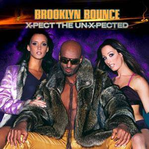 Cover - Brooklyn Bounce: X-Pect The Un-X-Pected