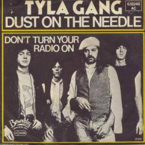 Cover - Tyla Gang: Dust On The Needle