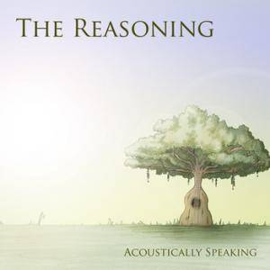 Cover - Reasoning, The: Acoustically Speaking