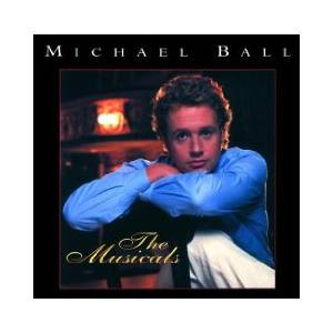 Cover - Michael Ball: Musicals, The