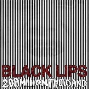 Black Lips: 200 Million Thousand (LP) - Bild 1
