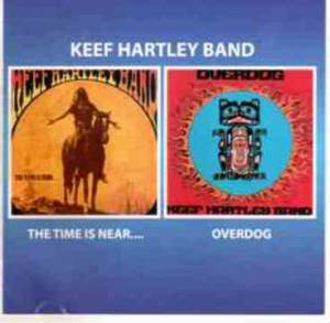 Cover - Keef Hartley Band: Time Is Near ... / Overdog, The