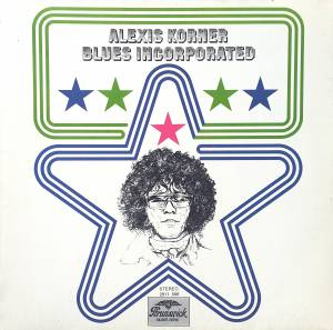 Cover - Alexis Korner's Blues Incorporated: Alexis Korner - Blues Incorporated