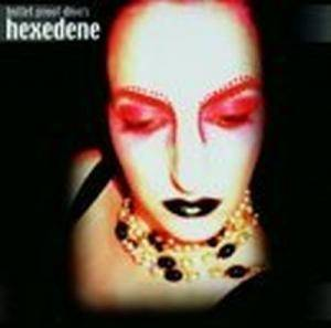Cover - Hexedene: Bullet Proof Diva's