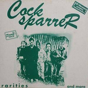 Cock Sparrer: Rarities And More - Cover