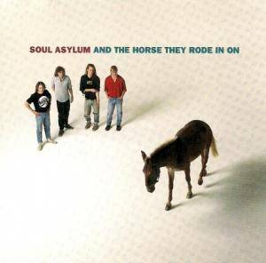 Cover - Soul Asylum: And The Horse They Rode In On