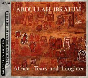 Cover - Abdullah Ibrahim: Africa - Tears And Laughter