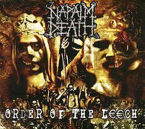 Napalm Death: Order Of The Leech - Cover