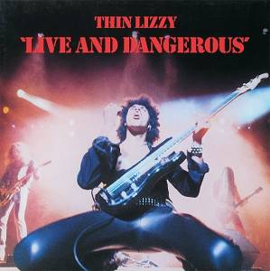 Thin Lizzy: Live And Dangerous (2-LP) - Bild 1