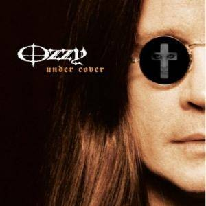Ozzy Osbourne: Under Cover - Cover