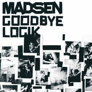 Cover - Madsen: Goodbye Logik