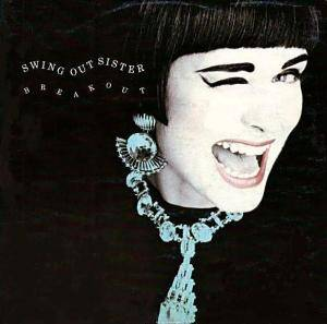 Swing Out Sister: Breakout - Cover
