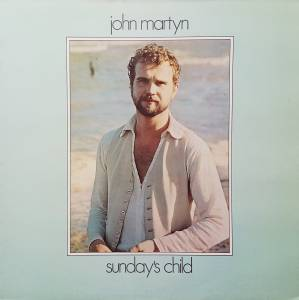 Cover - John Martyn: Sunday's Child