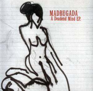 Cover - Madrugada: Deadend Mind, A