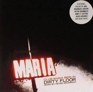 Cover - Audion: Club Maria Berlin: Dirty Floor