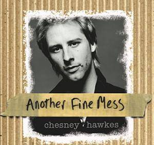 Cover - Chesney Hawkes: Another Fine Mess