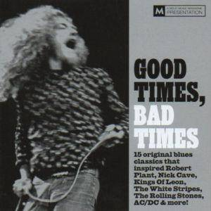 Mojo presents Good Times, Bad Times - Cover