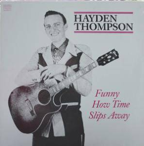 Cover - Hayden Thompson: Funny How Time Slips Away