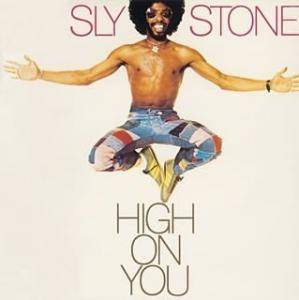 Sly Stone: High On You - Cover