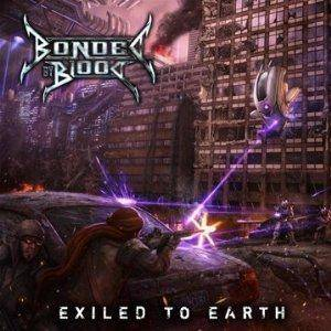 Bonded By Blood: Exiled To Earth - Cover