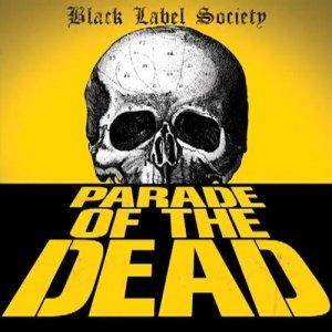 Black Label Society: Parade Of The Dead - Cover