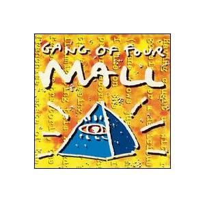 Cover - Gang Of Four: Mall