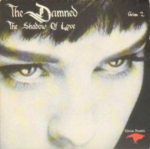 "The Damned: The Shadow Of Love (7"") - Bild 1"