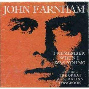 Cover - John Farnham: I Remember When I Was Young