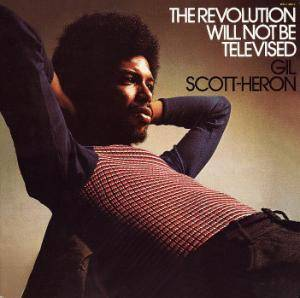 Cover - Gil Scott-Heron: Revolution Will Not Be Televised, The
