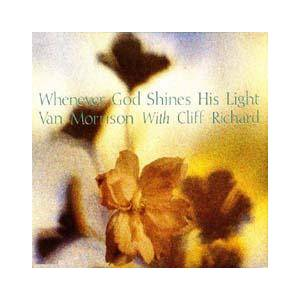 Van Morrison & Cliff Richard: Whenever God Shines His Light - Cover