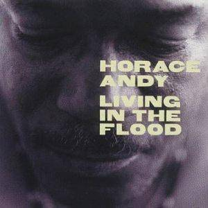 Cover - Horace Andy: Living In The Flood