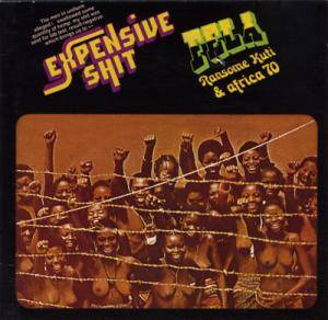 Cover - Fela Kuti & The Africa '70: Expensive Shit