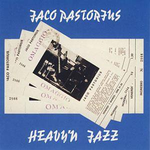 Cover - Jaco Pastorius: Heavy'n Jazz