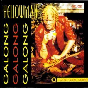 Cover - Yellowman: Galong Galong Galong