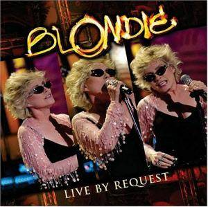 Cover - Blondie: Live By Request