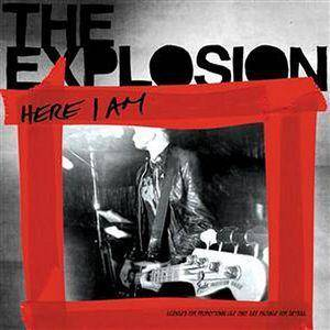 Cover - Explosion, The: Here I Am