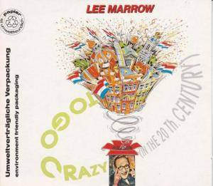 Cover - Lee Marrow: To Go Crazy (In The 20th Century)