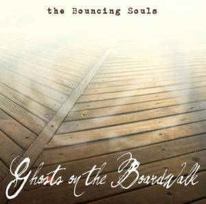 The Bouncing Souls: Ghosts On The Boardwalk - Cover