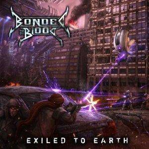 Bonded By Blood: Exiled To Earth (CD) - Bild 1