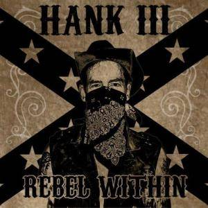 Cover - Hank Williams III: Rebel Within